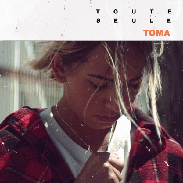 TOMA - Toute seule