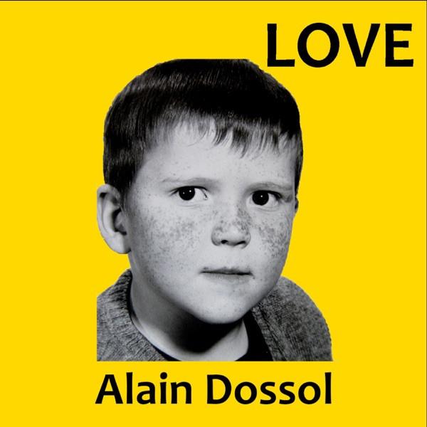 Alain Dossol - love