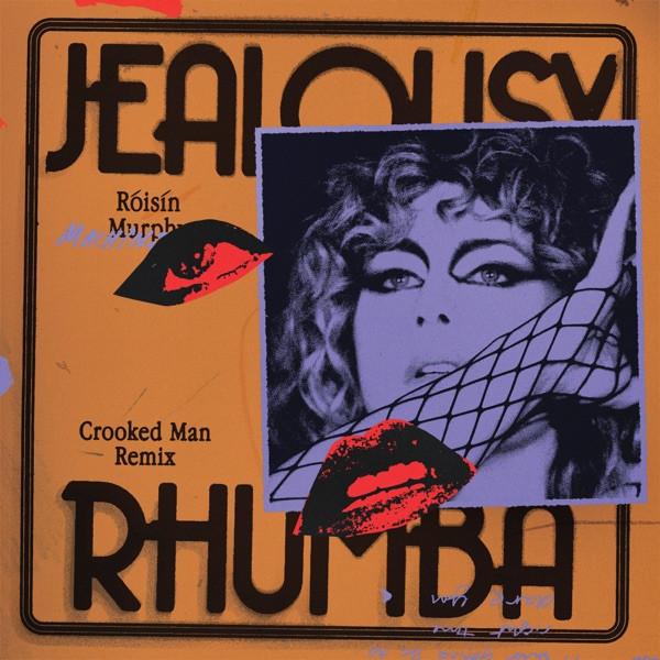 Róisín Murphy - Jealousy - (Crooked Man Rhumba)