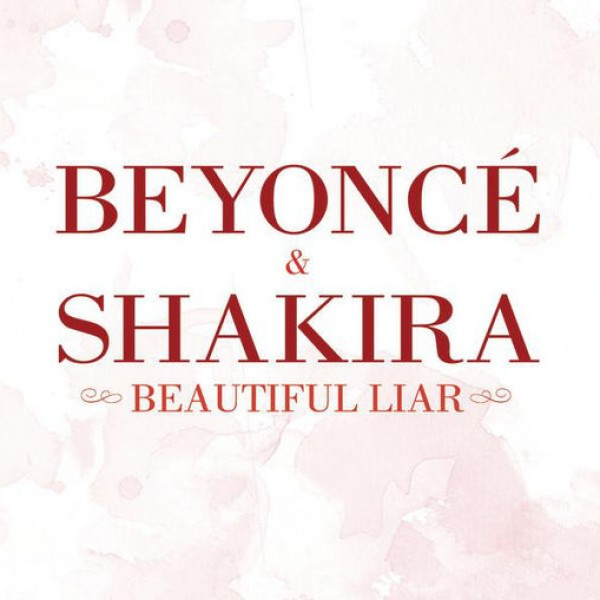 Beyonce + Shakira - Beautiful Liar