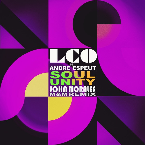 Los Charly's Orchestra Feat Andre Espeut - Soul Unity (John Morales M M Remix)