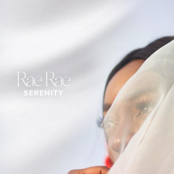 Rae Rae - Serenity