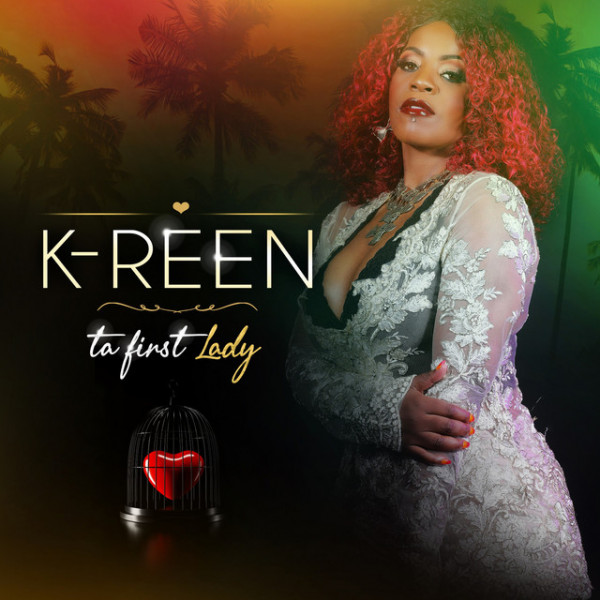 K-REEN - TA FIRST LADY