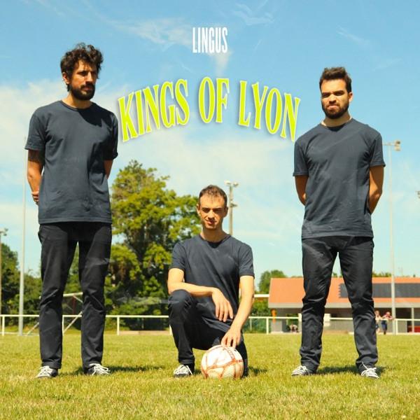 Lingus - Kings of Lyon