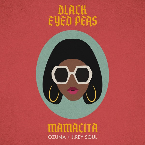 Black Eyed Peas, Ozuna and J. Rey Soul - Mamacita
