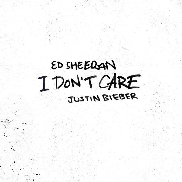 Ed Sheeran, Justin Bieber - I Don't Care