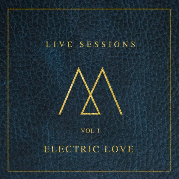 Electric Love - Live Sessions: Vol 1