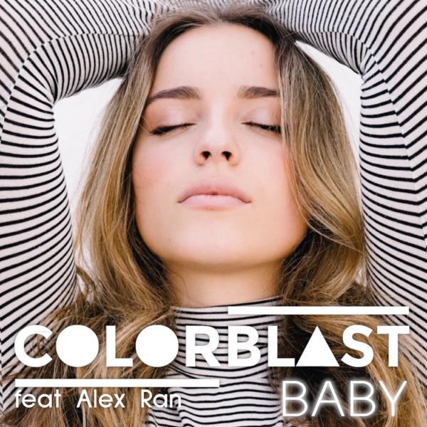 Colorblast + Alex Ran - Baby