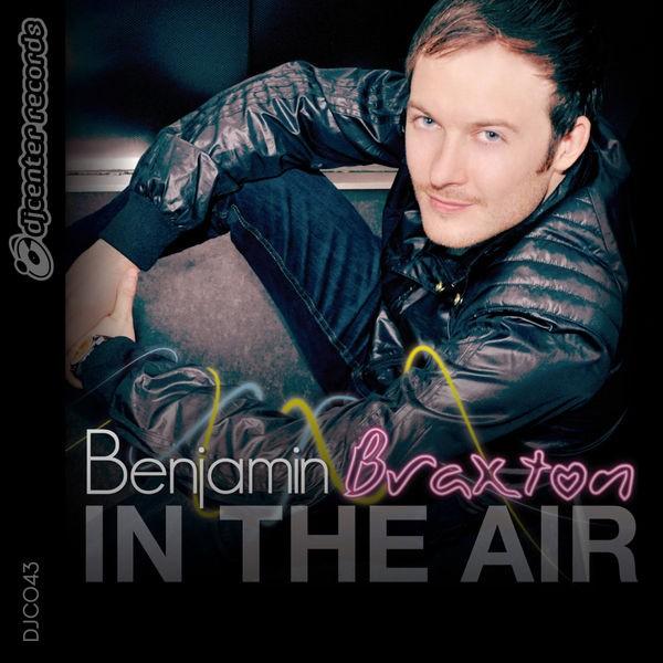 BENJAMIN BRAXTON - IN THE AIR