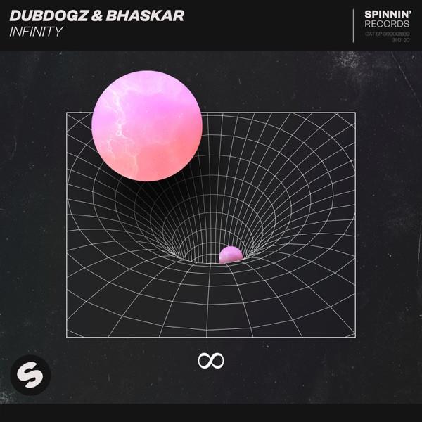 DubDogz & Bhaskar - Infinity