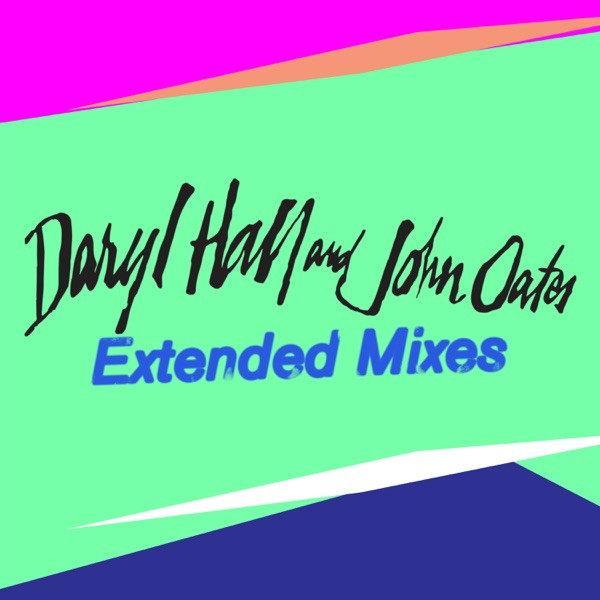 Hall & Oates - Method of Modern Love (extended mix)