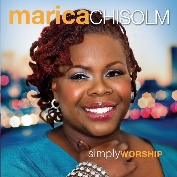 Marica Chisolm - Hallelujah To the King