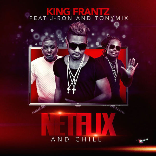 King Frantz - netflix & chillis