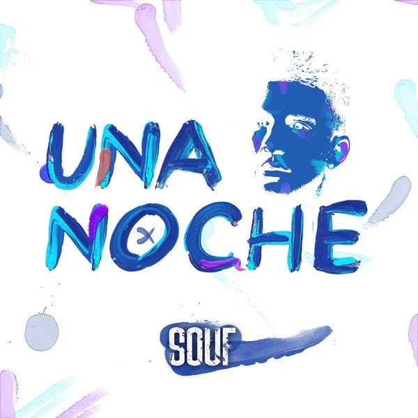 SOUF - UNA NOCHE