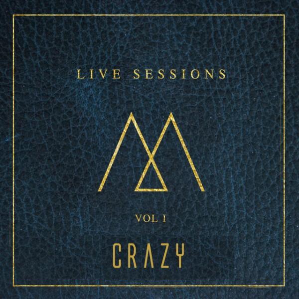 Crazy - Live Sessions