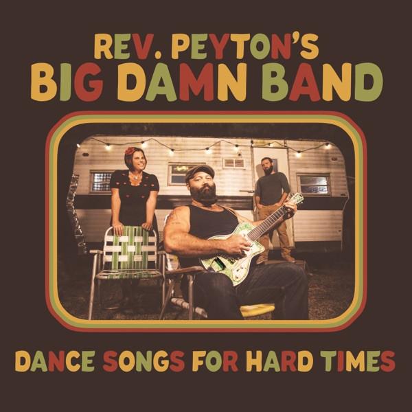 Rev Peyton's Big Damn Band - Too Cool To Dance