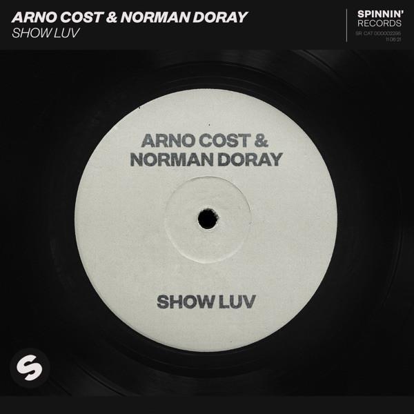 ARNO COST & NORMAN DORAY - SHOW LUV