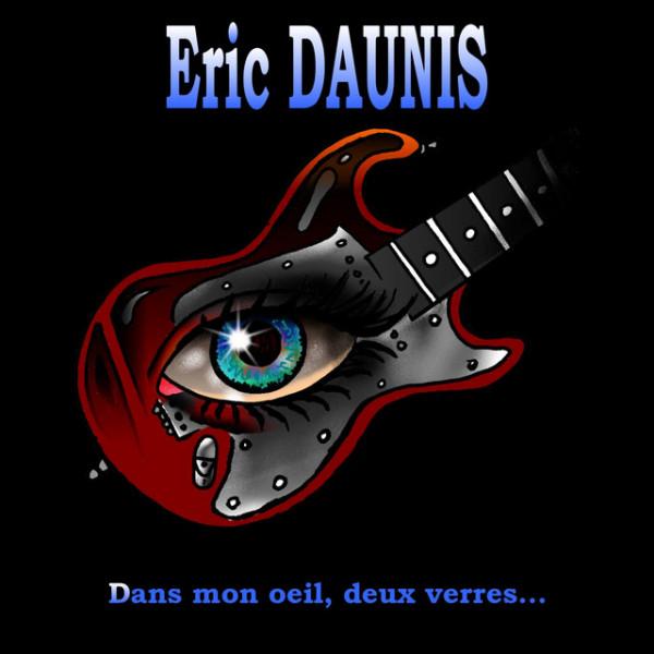 Eric Daunis - Maintenant, mon frere
