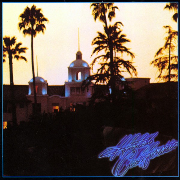Hotel California - 2013 Remaster