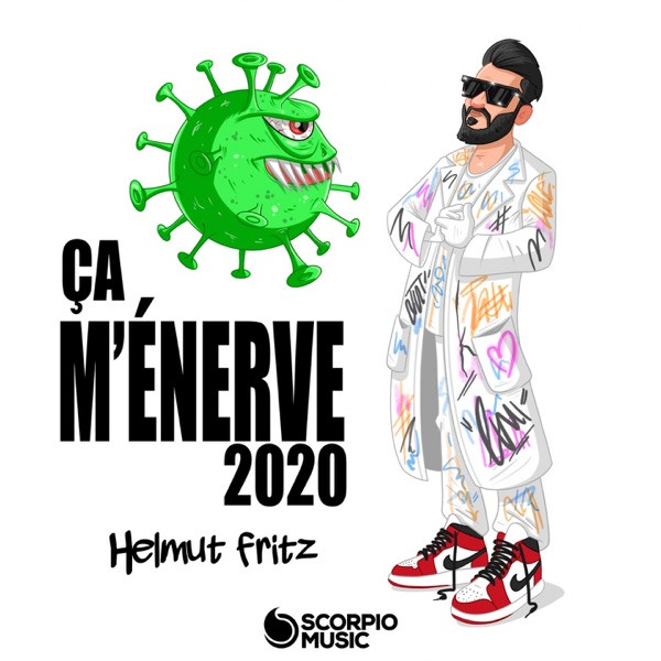 Helmut Fritz - Ca m'énerve 2020