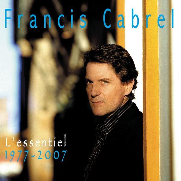 FRANCIS CABREL - C'est écrit