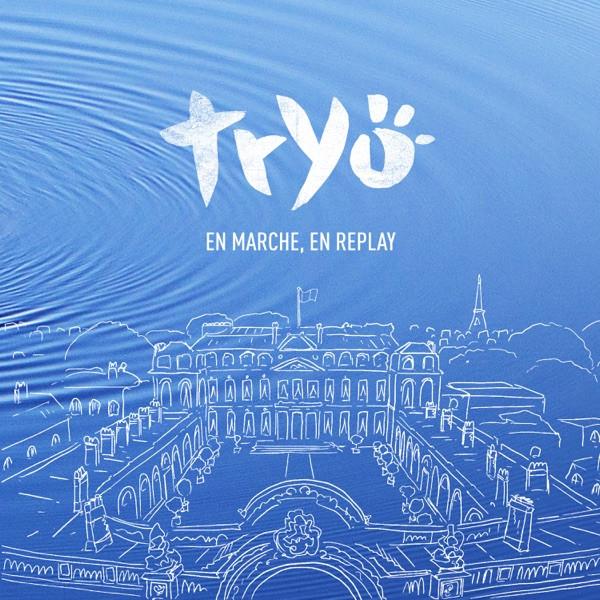 Tryo - En marche, en replay