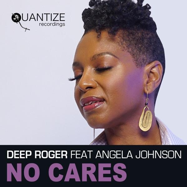 Deep Roger feat Angela Johnson - No Cares