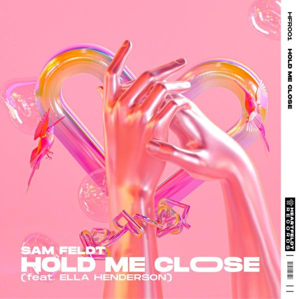 SAM FELDT - HOLD ME CLOSE - 2020