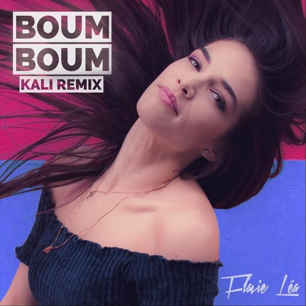 Flavie Léa - Boum Boum (Kali Remix)