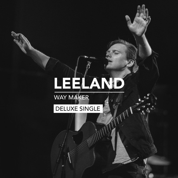 Leeland - Way Maker [Single Version]
