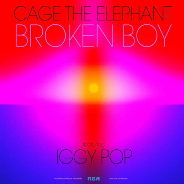 CAGE THE ELEPHANT + IGGY POP - Broken Boy