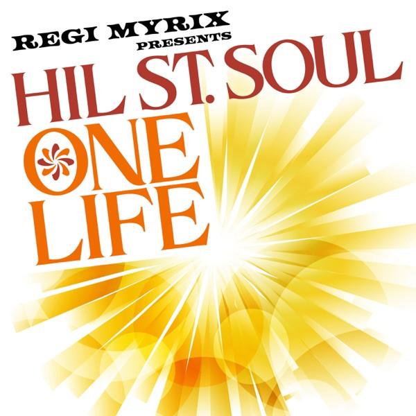 Regi Myrix presents Hill Street Soul - One Life