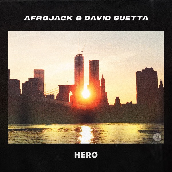 Afrojack, David Guetta - Hero