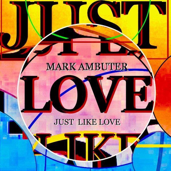 Mark Ambuter - Love is Everywhere
