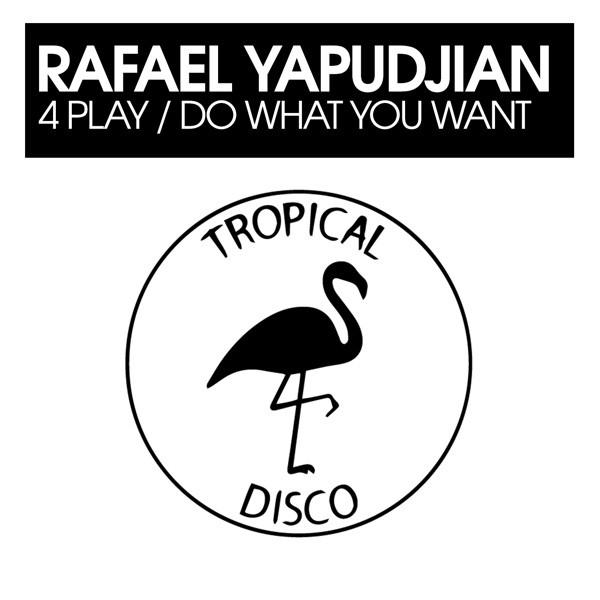 Rafael Yapudjian - 4 Play