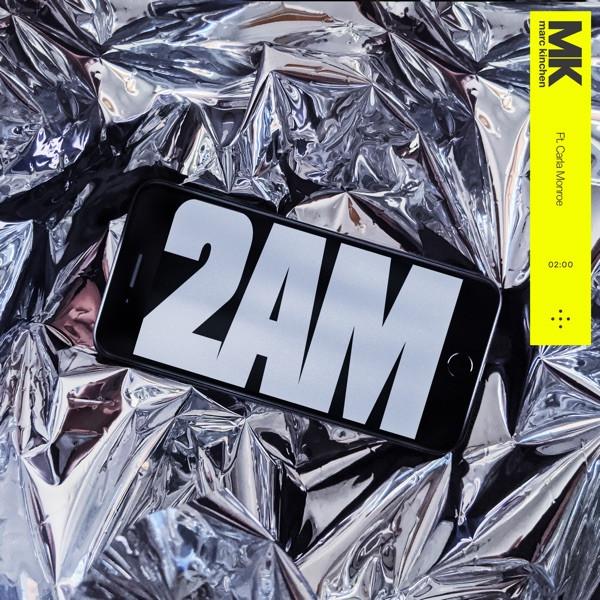 2AM (feat. Carla Monroe) - MK