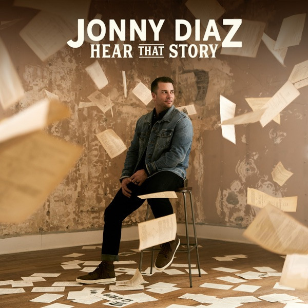 Jonny Diaz - Hear That Story Too
