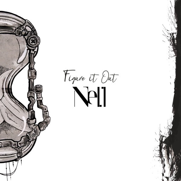 NELL - Figure it out (Je tombe)