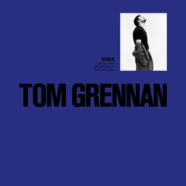 Tom Grennan - Sober