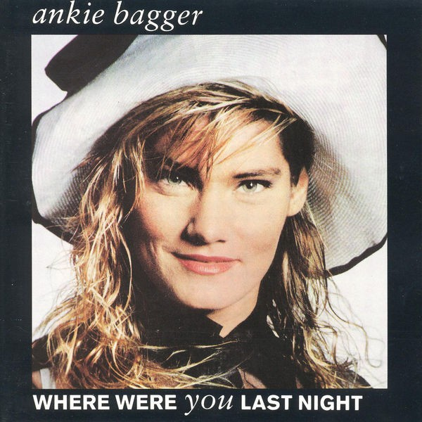 Ankie Bagger - Where Were You Last Night