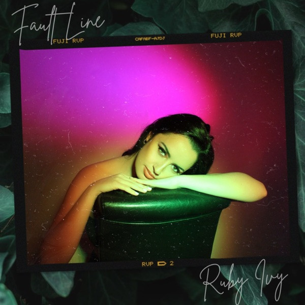 Ruby Ivy - Fault Line