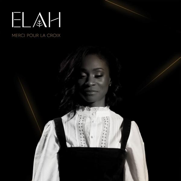 Elah - Merci pour la croix