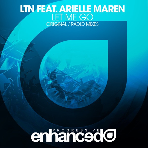 Let Me Go (Radio Edit) [feat. Arielle Maren] - LTN