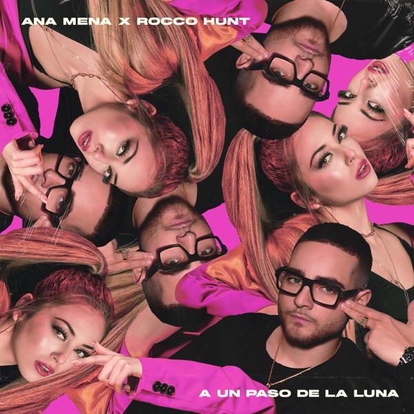Reik, Rocco Hunt and Ana Mena - A un paso de la luna (remix)