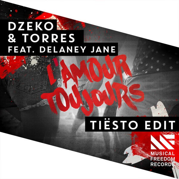 DZEKO AND TORRES feat. Delaney Jane - L'Amour toujours
