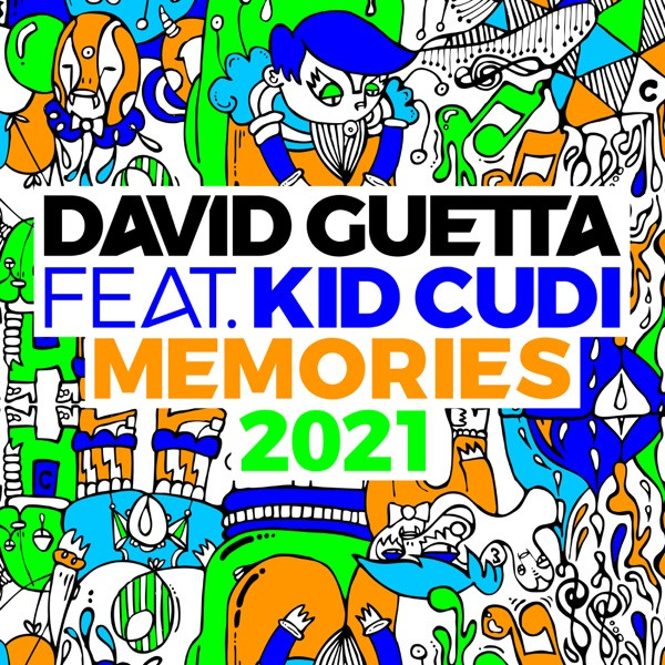 David Guetta, Kid Cudi - Memories (feat. Kid Cudi) - 2021 Remix