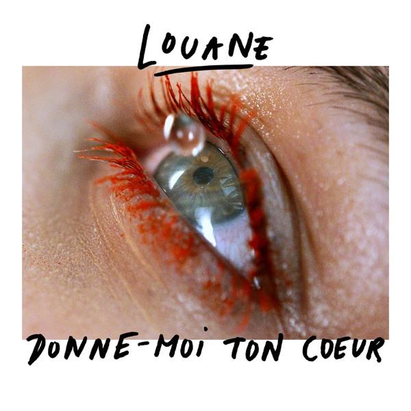 LOUANE - DONNE-MOI TON COEUR