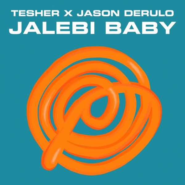 Tesher and Jason Derulo - Jalebi baby