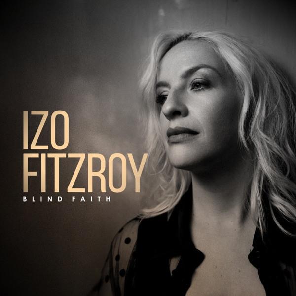 Izo Fitzroy - Blind Faith