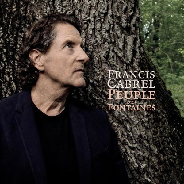 Francis Cabrel - Peuple des Fontaines